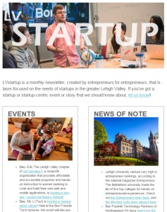 The newest issue of LVstartup, a monthly e-newsletter about entrepreneurship and startups in the Lehigh Valley.