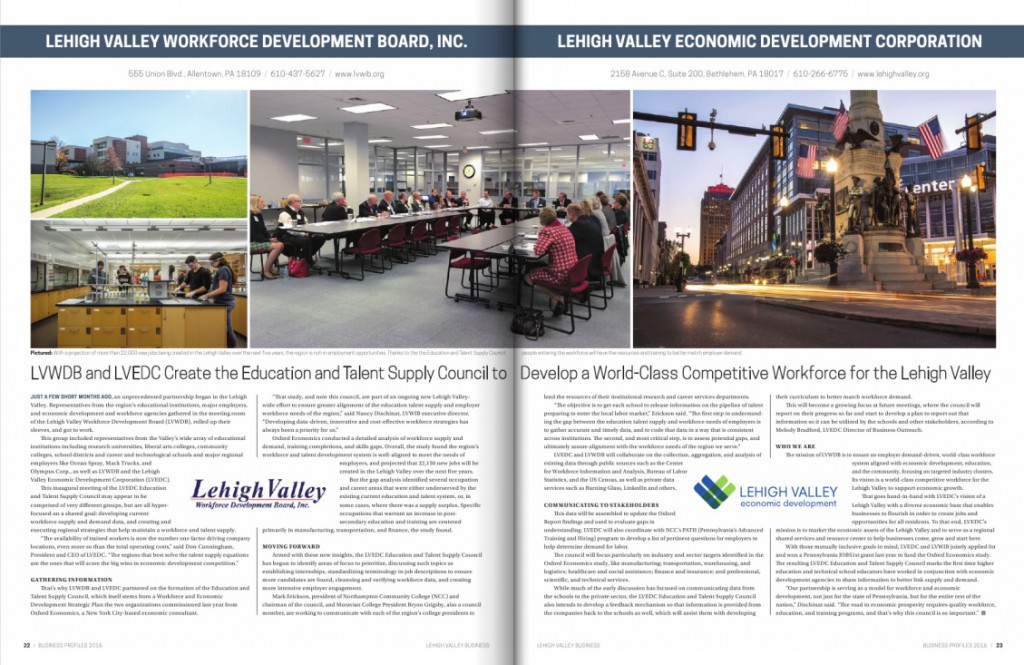 "This two-page spread appeared in Lehigh Valley Business' ""Business Profiles 2016"" issue regarding the LVEDC Education and Talent Supply Council"