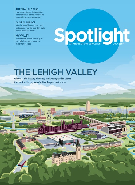 The cover of Spotlight Lehigh Valley, the 24-page feature in American Way, the American Airlines in-flight magazine. The digital version is now available online.